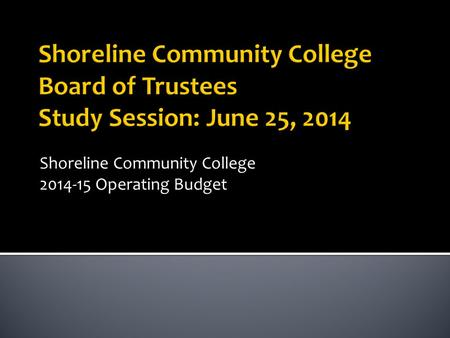 Shoreline Community College 2014-15 Operating Budget.
