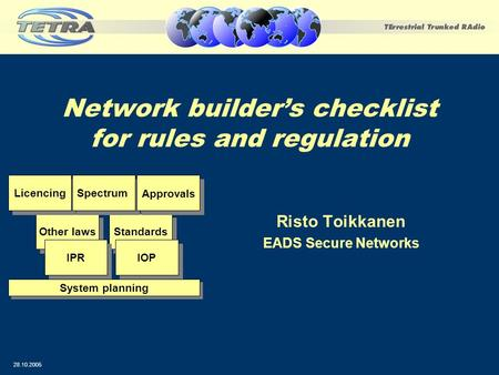Network builder's checklist for rules and regulation