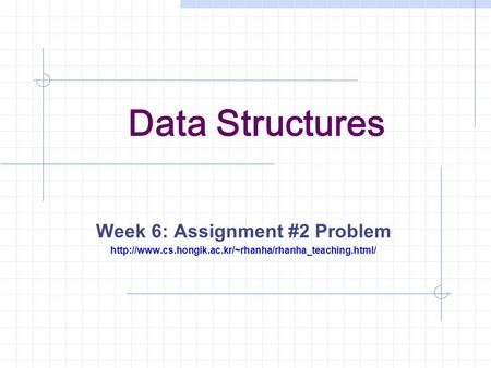 Data Structures Week 6: Assignment #2 Problem