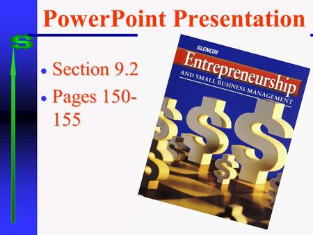 PowerPoint Presentation  Section 9.2  Pages 150- 155.
