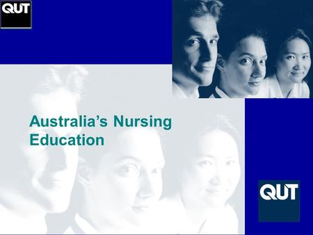 Australia's Nursing Education. Educational Aims:  Learner centred programs which focus on the professional needs of nurses  Programs which prepare nurses.