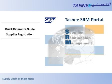 Supply Chain Management Tasnee SRM Portal Quick Reference Guide Supplier Registration.