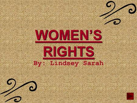 WOMEN'S RIGHTS By: Lindsey Sarah INDEX A. OVERVIEW OF WOMEN'S RIGHTS. OVERVIEW OF WOMEN'S RIGHTS B. SOJOURNER TRUTH BIBLEOGRAPHY.