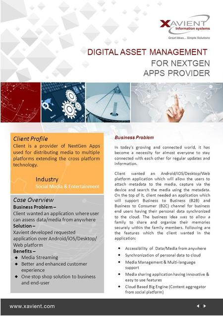 DIGITAL ASSET MANAGEMENT FOR NEXTGEN APPS PROVIDER Business Problem In today's growing and connected world, it has become a necessity for almost everyone.
