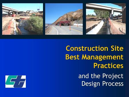Construction Site Best Management Practices and the Project Design Process.