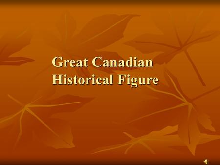 Great Canadian Historical Figure. Eilleen Regina Edwards.