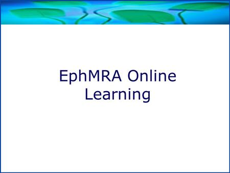 Title EphMRA Online Learning. The first step is to log in to the course gateway.