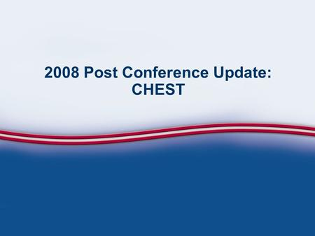 2008 Post Conference Update: CHEST. Epidemiology.