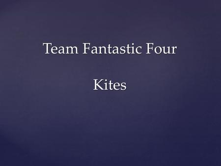 Team Fantastic Four Kites. { Dopero Kites History Invented in 1994 in Germany by Ralf Beutnagel. Idea came from Pearson Roller kites. Two Pearson Roller.