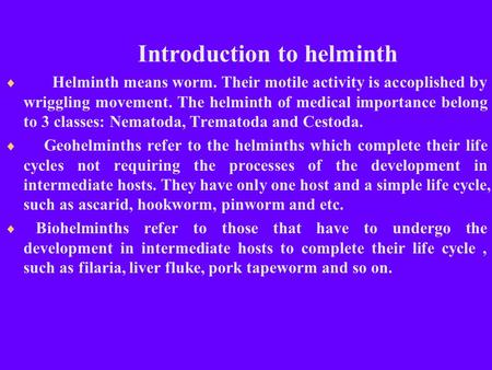 Introduction to helminth