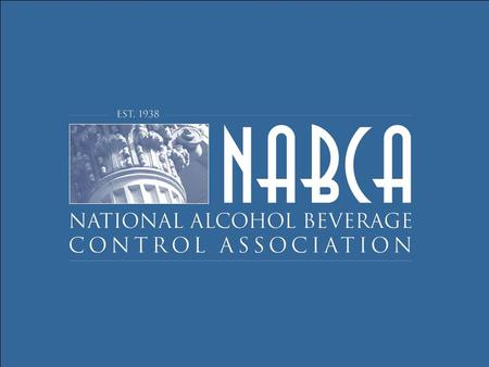 "Gerald A. Dinallo, Jr. Senior Managing Director NABCA 16 th Annual Symposium on Alcohol Beverage Law & Regulation ""Who's Tied to the House?"" March 9 –"