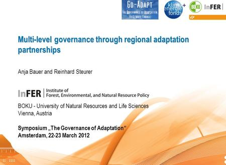 Bauer, Steurer: Regional adaptation partnerships in Canada and the UK Multi-level governance through regional adaptation partnerships Multi-level governance.