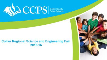 Collier Regional Science and Engineering Fair 2015-16.
