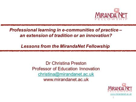 1  Dr Christina Preston Professor of Education Innovation  Professional learning in.
