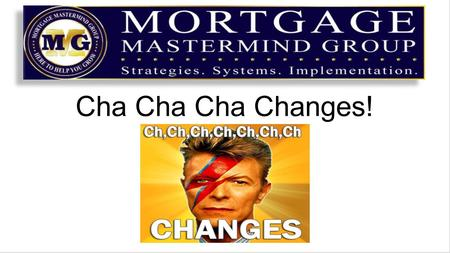 Cha Cha Cha Changes!. When Google announces a major change, you must pay attention Changes in Googles algorithm can affect how you are seen or found on.
