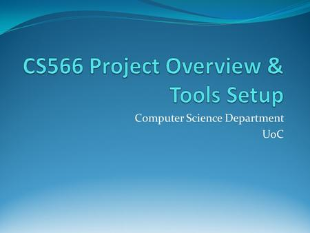 Computer Science Department UoC. Outline Emerald Framework Overview Communication pattern Software Requirements Setup sequence Cs566 project objective.