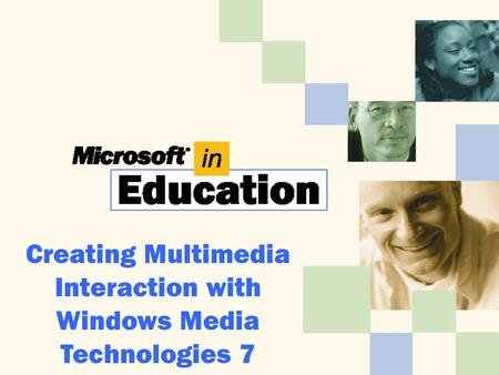 Creating Multimedia Interaction with Windows Media Technologies 7.