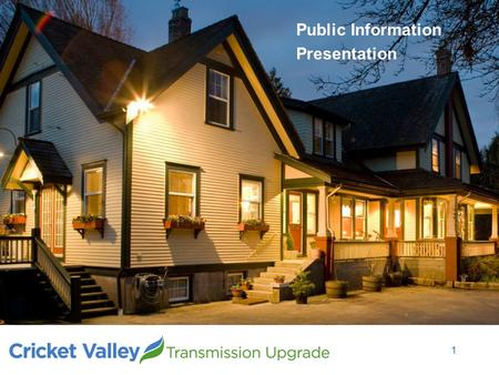 Public Information Presentation 1. Meeting Schedule  Town of Pleasant Valley May 07, 2014  Town of Union Vale May 08, 2014  Town of LaGrange May 21,