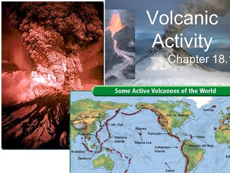 Volcanic Activity Chapter 18.1. Magma Magma is a mixture of molten rock, minerals and gasses. Magma forms when rock melts at 800 ° C to 1200 ° C.