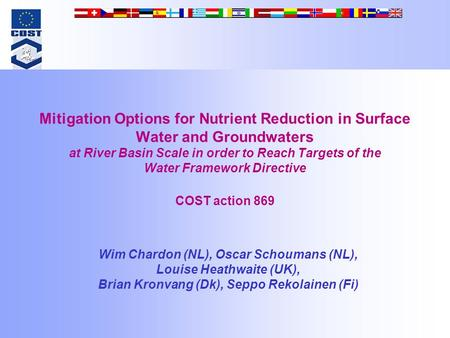 Mitigation Options for Nutrient Reduction in Surface Water and Groundwaters at River Basin Scale in order to Reach Targets of the Water Framework Directive.