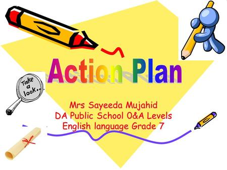 Mrs Sayeeda Mujahid DA Public School 0&A Levels English language Grade 7.