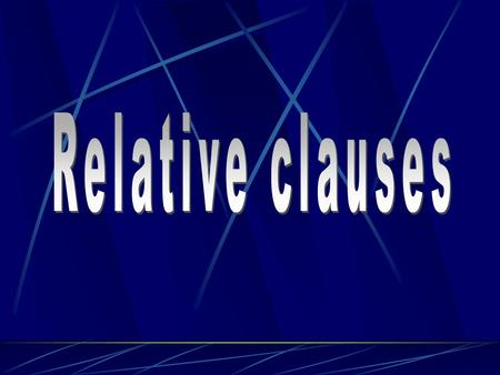 Dependent clauses are nominal, adjectival, and adverbial clauses Dependent clauses may work like nouns, adjectives, or adverbs in complex sentences.