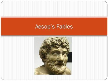 Aesop's Fables. Fables Brief story Teaches a lesson or moral Usually involves animals One of the oldest forms of storytelling Brief story Teaches a lesson.