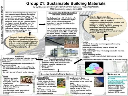 Group 21: Sustainable Building Materials By: Lynda Angus (0452459); David Duffy (0788618); Leanne Fitzgerald (0788584);