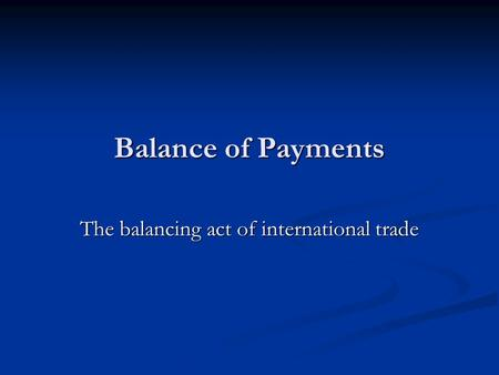 The balancing act of international trade
