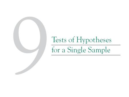 9-1 Hypothesis Testing 9-1.1 Statistical Hypotheses Definition Statistical hypothesis testing and confidence interval estimation of parameters are.