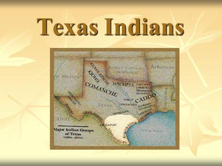 Texas Indians. Western Gulf Culture Karankawa Karankawa were hunters and gatherers who lived in the area of Galveston to Corpus Christi. They were nomads.