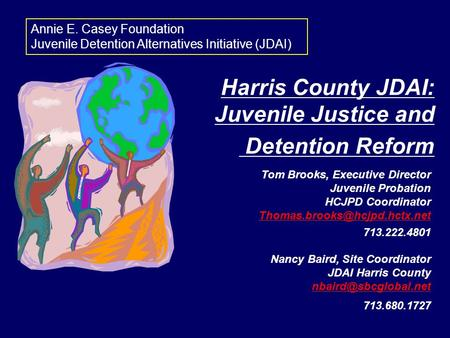 Harris County JDAI: Juvenile Justice and Detention Reform