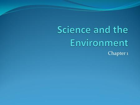 Chapter 1. Understanding the Environment Chapter 1, Section 1.