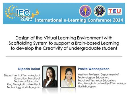 Design of the Virtual Learning Environment with Scaffolding System to support a Brain-based Learning to develop the Creativity of undergraduate student.