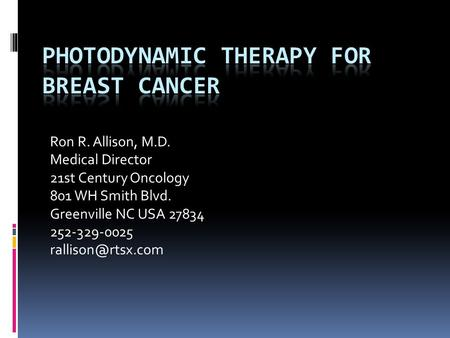 Photodynamic Therapy for breast cancer