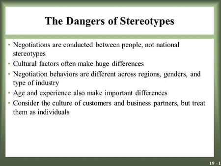 The Dangers of Stereotypes