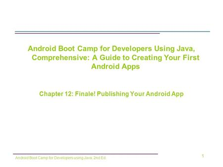 Chapter 12: Finale! Publishing Your Android App