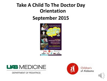 Take A Child To The Doctor Day Orientation September 2015.