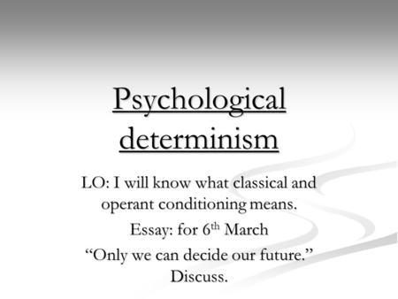 determinism essay introduction
