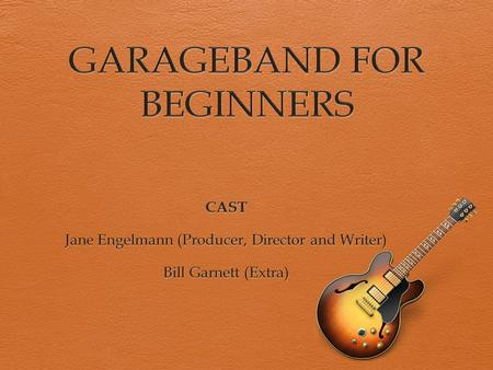 create an original, multi track composition using GarageBand know how to use the basic functions of the GarageBand program learn how to create a Podcast.