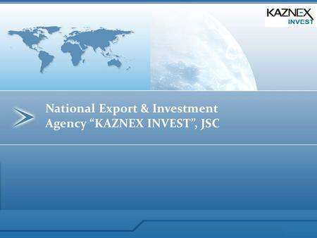 "National Export & Investment Agency ""KAZNEX INVEST"", JSC."