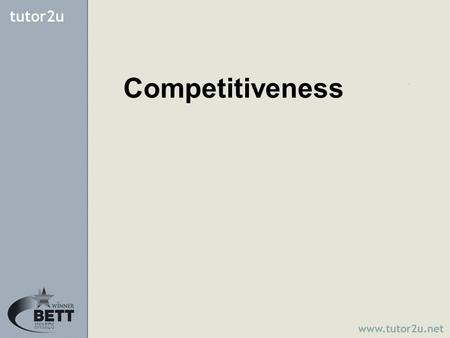 "Competitiveness. It is the increasing integration of the international economy The Economist has described it as the ""The Death of Distance"" Globalization."