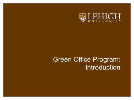 Green Office Program: Introduction. What is Sustainability?
