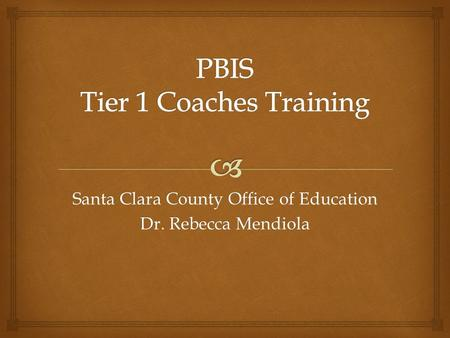PBIS Tier 1 Coaches Training