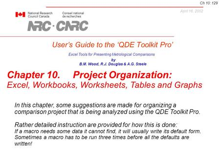 User's Guide to the 'QDE Toolkit Pro' National ResearchConseil national Council Canadade recherches Excel Tools for Presenting Metrological Comparisons.