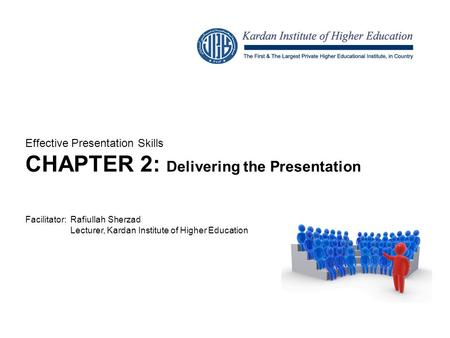 CHAPTER 2: Delivering the Presentation