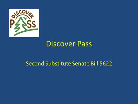 Discover Pass Second Substitute Senate Bill 5622.