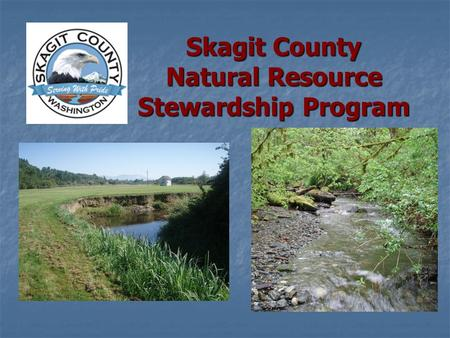 Skagit County Natural Resource Stewardship Program.