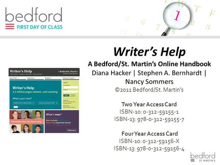 Writer's Help A Bedford/St. Martin's Online Handbook Diana Hacker | Stephen A. Bernhardt | Nancy Sommers ©2011 Bedford/St. Martin's Two Year Access Card.