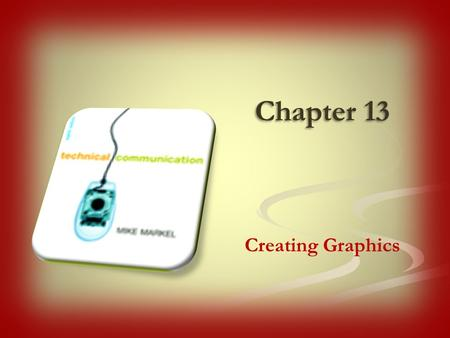 Chapter 13 Creating Graphics. 2Chapter 13. Creating Graphics.